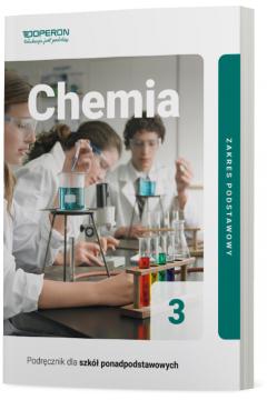 Chemia 3. Zakres podstawowy. Podręcznik dla szkół ponadpodstawowych