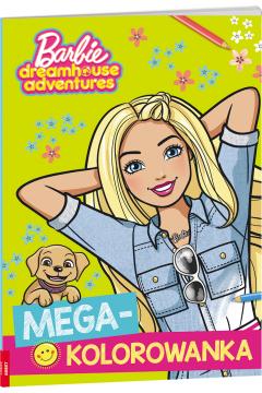 Barbie Dreamhouse Adventures. Megakolorowanka