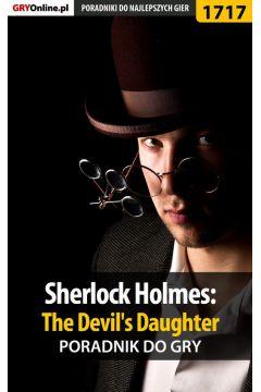 Sherlock Holmes: The Devil's Daughter - poradnik do gry