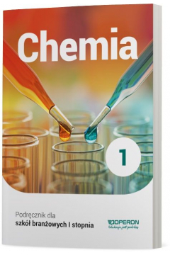 Chemia 1. Podręcznik. Szkoła branżowa I stopnia