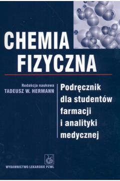 Chemia fizyczna Podręcznik dla studentów farmacji i analityki medycznej