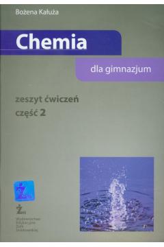 Chemia dla gimnazjum. Zeszyt ćwiczeń. Część 2