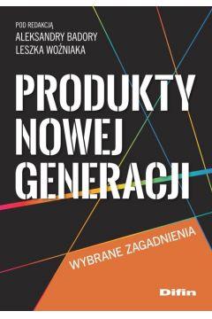 Produkty nowej generacji