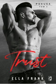 Trust. Pokusa. Tom 3