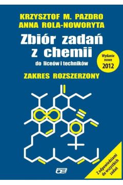 Chemia LO kl.1-3 zbiór zadań / zakres rozszerzony / Wydanie 2012