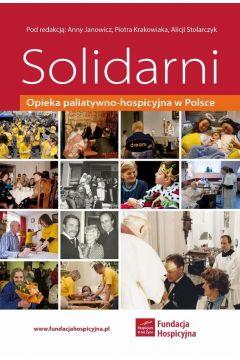 Solidarni. Opieka paliatywno-hospicyjna w Polsce