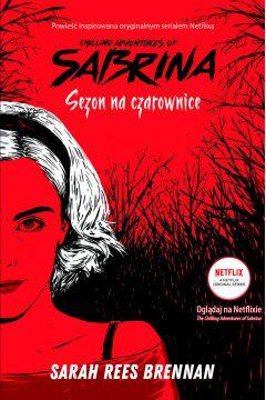 Chilling Adventures of Sabrina. Sezon na czarownice