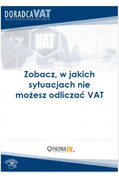 Zobacz, w jakich sytuacjach nie możesz odliczać VAT