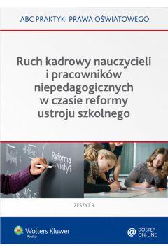 Ruch kadrowy nauczycieli i pracowników niepedagogicznych w czasie reformy ustroju szkolnego