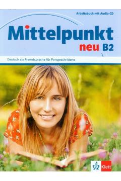 Mittelpunkt neu B2 Arbeitsbuch + CD