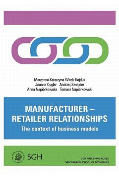 Manufacturer - retailer relationships. The context of business models