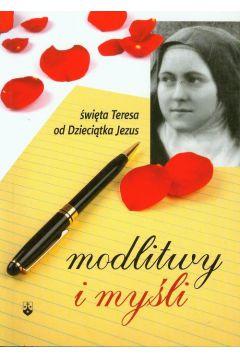 Modlitwy i myśli - św. Teresa od Dzieciątka Jezus