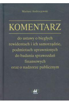 Komentarz do ustawy o biegłych rewidentach i ich samorządzie