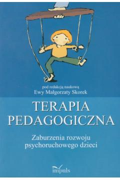 Terapia pedagogiczna. Zaburzenia rozwoju psychor.