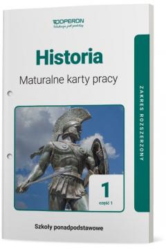 Historia 1, część 1. Maturalne karty pracy. Zakres rozszerzony