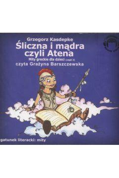 Śliczna i mądra czyli Atena. Mity Audio CD