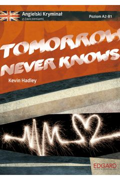 Angielski. Tomorrow never knows