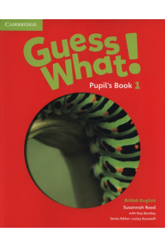 Guess What! 1 Pupil's Book
