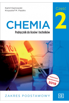 Chemia. Podręcznik do liceów i techników. Zakres podstawowy. Część 2
