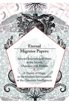 Eternal Migrator Papers