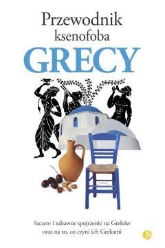 Przewodnik ksenofoba. Grecy