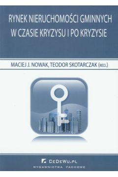 Rynek nieruchomości gminnych w czasie kryzysu i po kryzysie