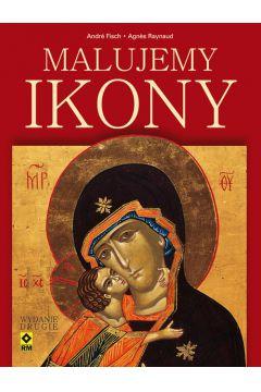 Malujemy ikony. Wyd. II