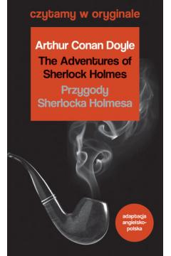 Czytamy w oryginale - Przygody Sherlocka Holmesa