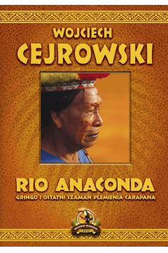 Rio anaconda gringo i ostatni szaman plemienia carapana