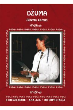 Dżuma. Alberta Camus