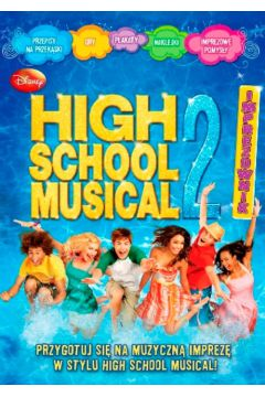 High School Musical. Imprezownik 2