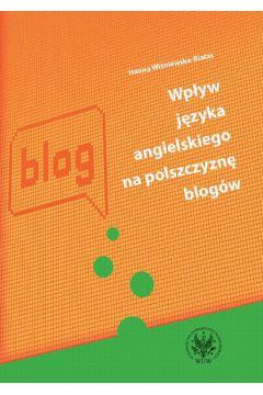 Wpływ języka angielskiego na polszczyznę blogów