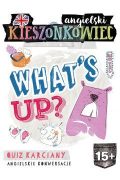 Kieszonkowiec angielski. What's Up (15+)
