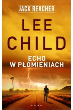 Jack Reacher: Echo w płomieniach