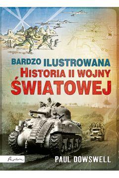Bardzo ilustrowana historia II wojny światowej