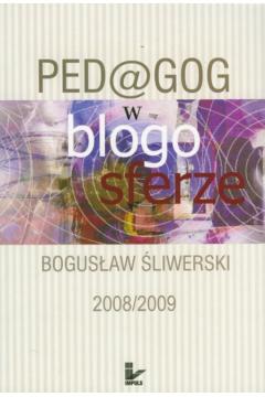 Pedagog w blogosferze 2008/2009
