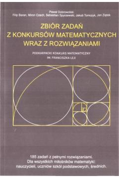 Zbiór zadań z konkursów matematycznych wraz z rozwiązaniami