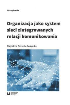 Organizacja jako system sieci zintegrowanych...