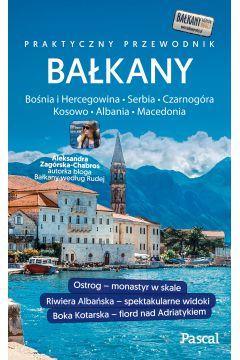 Bałkany Czarnogóra, Bośnia i Hercegowina, Serbia, Macedonia, Kosowo, Albania. Przewodnik Pascala