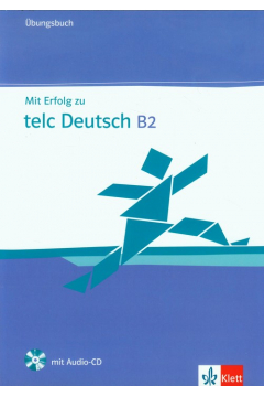Mit Erfolg zu telc Deutsch B2 Ubungsbuch + CD