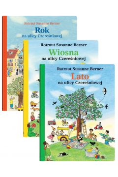 Pakiet: Rok na ulicy Czereśniowej, Wiosna na ulicy Czereśniowej, Lato na ulicy Czereśniowej