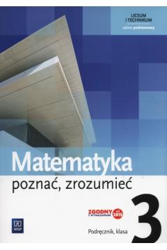 Matematyka LO 3 Poznać, zrozumieć Podr. ZP WSiP