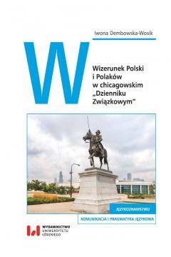 Wizerunek Polski i Polaków w chicagowskim