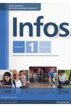 Infos 1. Język niemiecki. Podręcznik do liceum i technikum. Kurs wieloletni