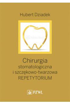 Chirurgia stomatologiczna i szczękowo-twarzowa