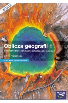 Oblicza geografii 1. Zakres rozszerzony. Podręcznik dla liceum i technikum do klasy 1