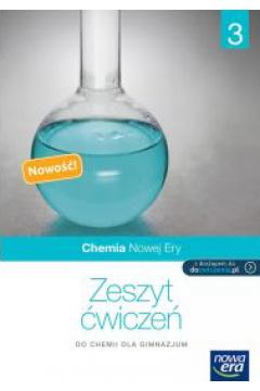 Chemia GIM 3 Chemia Nowej Ery ćw NE