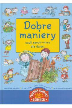 Dobre maniery czyli savoir vivre dla dzieci