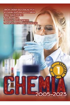 Chemia. Matura 2002-2021. Tom 1. Zbiór zadań wraz z odpowiedziami