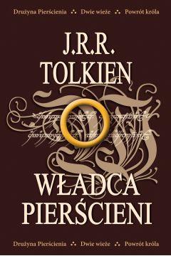 Władca Pierścieni. Trylogia: Drużyna Pierścienia, Dwie wieże, Powrót króla